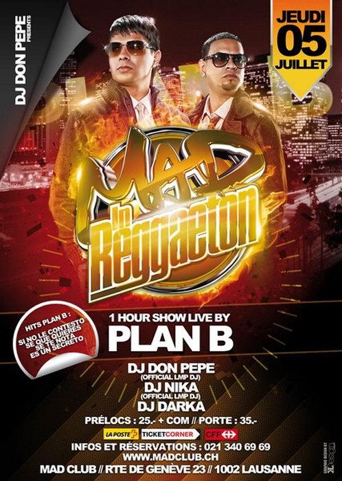 Events-Gallery.ch - Mad in Reggaeton - PLAN B live ...