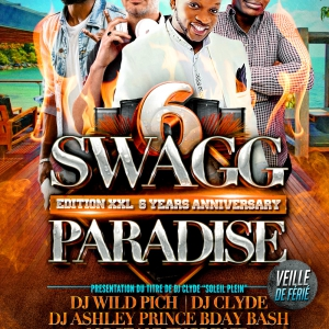 Flyer Swagg Paradise, 6 years Birthday!