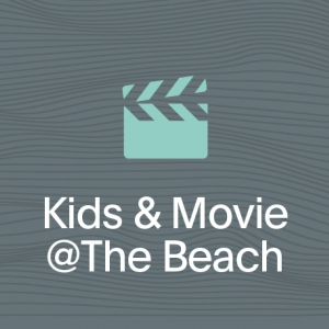 Flyer Kids & Movie @The Beach
