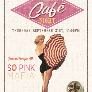 Flyer FRIENDS CAFE NIGHT SO PINK MAFIA & FRIENDS