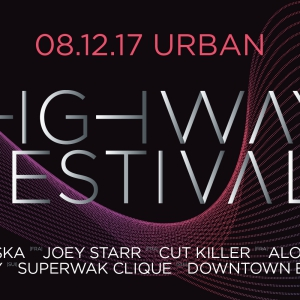 Flyer Highway Festival 08.12.2017 / Niska Joey Starr Alonzo Siboy