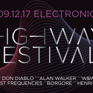 Flyer Highway Festival 09.12.2017 / Don Diablo Alan Walker W&W