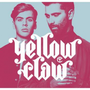 Flyer Yellow Claw (NL) // Life Is Good