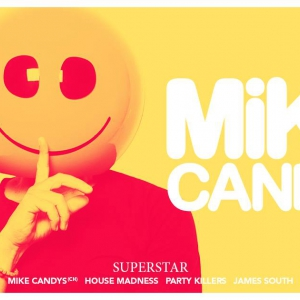 Flyer Mike Candys /// Superstar