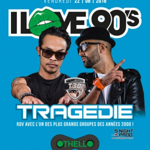 Flyer I LOVE 90'S | TRAGEDIE
