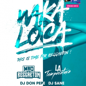 Flyer WAKA LOCA ! THIS TIME FOR REGGAETON !