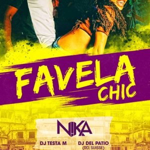 Flyer FAVELA CHIC ! DJ NIKA & FRIENDS